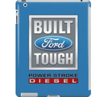Built Ford Tough PowerStroke Diesel iPad Case/Skin