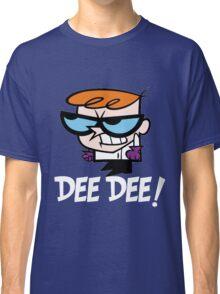 DEE DEE! Classic T-Shirt