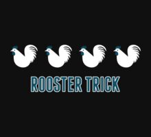 Rooster Trick by Ann Frazier