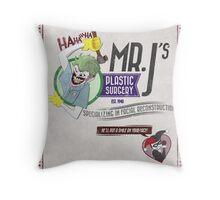 Mr. J's Plastic Surgery Throw Pillow