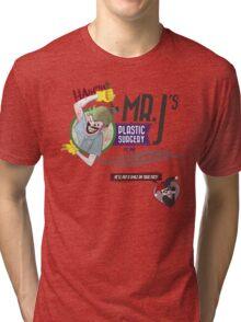 Mr. J's Plastic Surgery Tri-blend T-Shirt