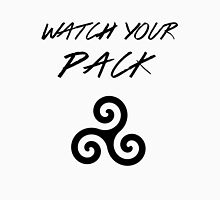 Watch Your Pack Unisex T-Shirt