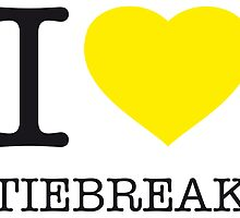 I ♥ TIEBREAK by eyesblau