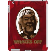 Miyagi Whacks Off! - Karate Kid - Humor iPad Case/Skin