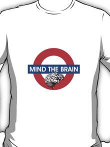 Mind the Brain T-Shirt