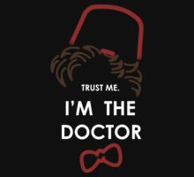 Trust me. I'm the Doctor. Version 1 by ArcticAldun
