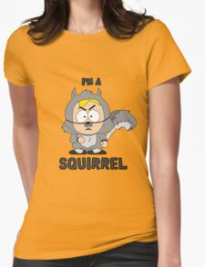 I'm a squirrel Womens Fitted T-Shirt