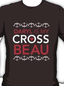 Daryl is my Cross Beau T-Shirt