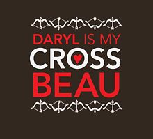 Daryl is my Cross Beau Womens Fitted T-Shirt