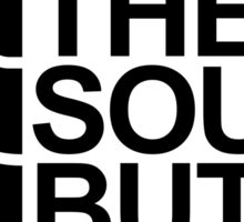 The south butt Sticker