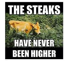 The steaks have never been higher by theguyontheleft