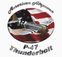 P-47 Thunderbolt American Airpower by hotcarshirts