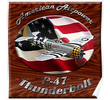 P-47 Thunderbolt American Airpower Poster