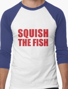 Buffalo Bills -- SQUISH THE FISH (Red) Men's Baseball ¾ T-Shirt