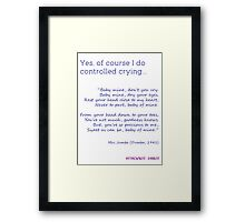 Natural Parent #3: My Version of Controlled Crying Framed Print