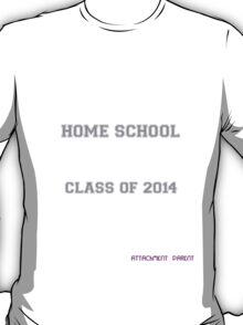 Natural Parent #4: Home Schooled T-Shirt