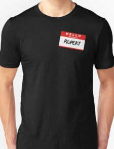 Hello My Name Is Rupert T-Shirt