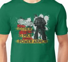 My Other T-Shirt Is Power Armor 1 Unisex T-Shirt