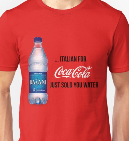 True Meaning of Dasani Unisex T-Shirt