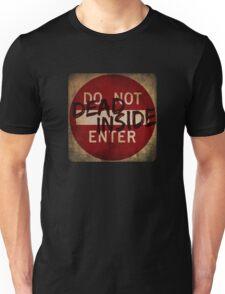 DO NOT ENTER - Dead Inside Unisex T-Shirt