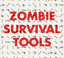 Zombie Survival Tools by Daniel Feldt