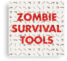 Zombie Survival Tools Canvas Print