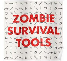 Zombie Survival Tools Poster