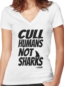 Cull Humans Not Sharks - BLACK Women's Fitted V-Neck T-Shirt