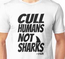 Cull Humans Not Sharks - BLACK Unisex T-Shirt