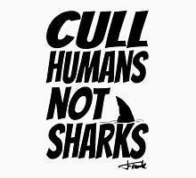 Cull Humans Not Sharks - BLACK Unisex T-Shirt