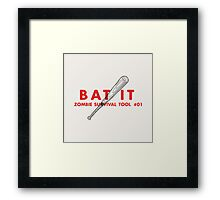 Bat it! - Zombie Survival Tools Framed Print