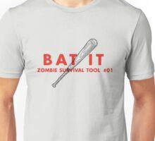 Bat it! - Zombie Survival Tools Unisex T-Shirt