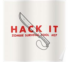 Hack it! - Zombie Survival Tools Poster