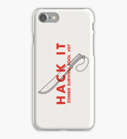 Hack it! - Zombie Survival Tools iPhone Case/Skin