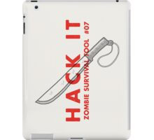 Hack it! - Zombie Survival Tools iPad Case/Skin