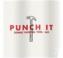 Punch it! - Zombie Survival Tools Poster