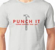 Punch it! - Zombie Survival Tools Unisex T-Shirt