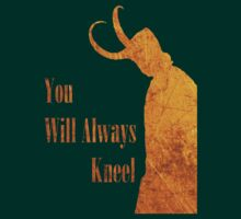You Will Always Kneel by Danni McGowan
