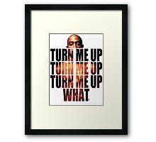 Turn Tupac up Framed Print