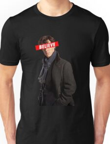 Sherlock BELIEVE  Unisex T-Shirt