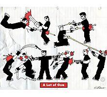 A Lot of Gun Photographic Print