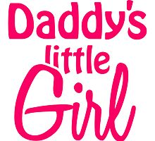 Daddys Cute Little Girl by Style-O-Mat