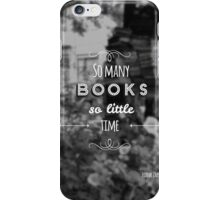 So many books, so little time. iPhone Case/Skin