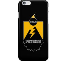 Team Physics iPhone Case/Skin