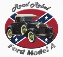 Ford Model A Road Rebel by hotcarshirts
