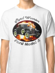 Ford Model A Road Warrior Classic T-Shirt