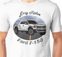 Ford F-150 Truck Easy Rider Unisex T-Shirt