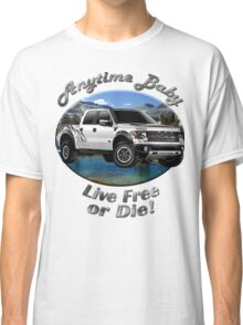 Ford F-150 Truck Anytime Baby Classic T-Shirt