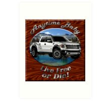 Ford F-150 Truck Anytime Baby Art Print