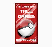 Pokéball: In Case of Tall Grass Unisex T-Shirt
